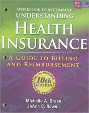 Workbook for Greens Understanding Health Insurance: A Guide to Billing and Reimb