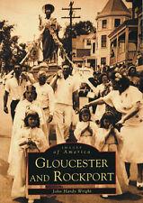 Gloucester and Rockport [Images of America] [MA] [Arcadia Publishing]