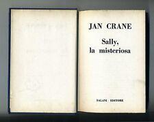 Jan Crane # SALLY, LA MISTERIOSA # Salani Editore 1971