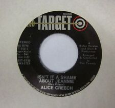 "Alice Creech(7"" Vinyl)Isn't It A Shame About Jeannie-Target Records-T 00313-Ex/V"