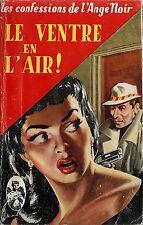RARE EO FREDERIC DARD / L'ANGE NOIR + JEF DE WULF N° 2 : LE VENTRE EN L'AIR !