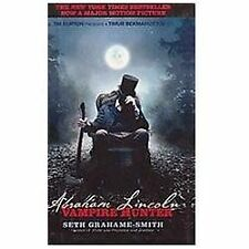 Abraham Lincoln: Vampire Hunter (Turtleback School & Library Binding Edition)