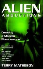 Alien Abductions: Creating a Modern Phenomenon, Terry Matheson, Good Book