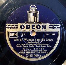 """Willi Forst - Wie ein Wunder kam die Liebe - Drunt´ in der... - /10"""" 78 RPM"""