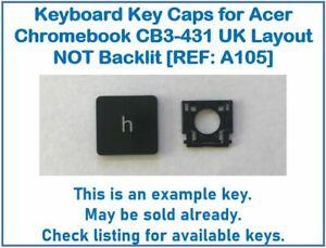 Keyboard Keys for Acer Chromebook CB3-431 UK Layout NOT Backlit [REF: A105]