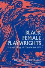Black Female Playwrights: An Anthology of Plays Before 1950 (Blacks in Diaspora)