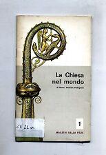 Mons. Michele Pellegrino # LA CHIESA NEL MONDO # Editrice Esperienze 1967