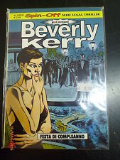BEVERLY KERR - FESTA DI COMPLEANNO - SPIN OFF - SERIE LEGAL THRILLER n° 2/2003