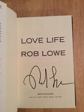 SIGNED - Love Life by Rob Lowe Hardcover 1st Edition 1st Print