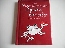LE PETIT LIVRE DES COEURS BRISES - JENNY KEMPE