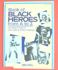 FAMOUS AFRICAN-AMERICANS—CHILD GRADE 3 4 5—NEVER USED—BLACK HEROES A TO Z PHOTOS
