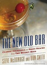 NEW - The New Old Bar: Classic Cocktails and Salty Snacks from The Hearty Boys