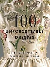 100 Unforgettable Dresses by Rubenstein  New 9780061151668 Fast Free Shipping+-