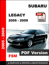 SUBARU LEGACY 2005 - 2009 FACTORY OEM SERVICE REPAIR FSM MANUAL + WIRING DIAGRAM