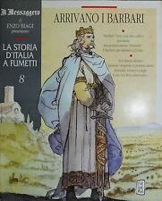 """LA STORIA D'ITALIA A FUMETTI - E. BIAGI  N° 08 """" ARRIVANO I BARBARI """""""