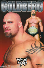 POSTER: WRESTLING: BILL GOLDBERG - WHO'S NEXT #1  -  FREE SHIP ! #309   RBW1 H