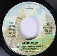 Country 45 Johnny Rodriguez - We'Re Over / Oh, I Miss You On Mercury
