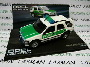 OPE100 voiture 1/43 IXO eagle moss OPEL collection Frontera B Polizei 1999 2003