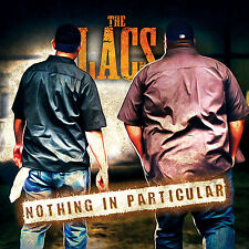 Nothing in Particular The Lacs NEW CD Smokestack Charlie Farley  JJ Lawhorn