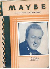 "DUKE DALY AND HIS ORCHESTRA ""MAYBE"" PIANO/VOCAL/CHORDS SHEET MUSIC-1935-RARE!!"