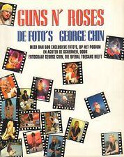 GUNS N' ROSES - DE FOTO'S GEORGE SHIN (MEER DAN 500 EXCLUSIEVE FOTO'S)