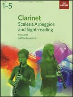 Clarinet Scales & Arpeggios & Sight-Reading ABRSM Grades 1-5 2018 Music Book