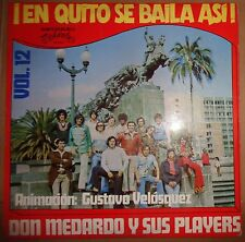 Don Medardo Y Sus Players ‎– En Quito Se Baila Así - Vol 12 Medarluz 364003 1975
