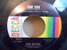"RARE 7"" RICK NELSON - For You - VG+ - DECCA - 31574 - US - 1963"