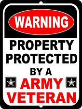 United States Army Property Protected By Veteran Security Military Metal Sign
