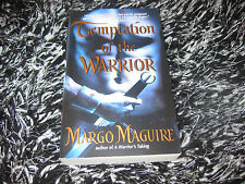 TEMPTATION OF THE WARRIOR BY MARGO MAGUIRE HISTORICAL TIME TRAVEL ROMANCE  L/N