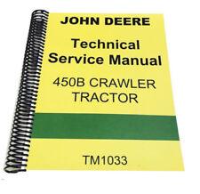 450 B John Deere Crawler Tractor Technical Repair Service Manual 450B DIY spiral