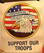 "Vintage 1991 Operation Desert Storm Support Our Troops 22 x 18"" Poster"