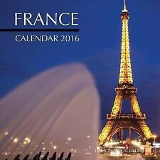 France Calendar 2016: 16 Month Calendar by Jack Smith (2015, Paperback)