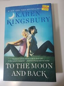 To the Moon and Back by Karen Kingsbury (English) Paperback Book Free Shipping!