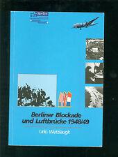 Berliner Blockade und Luftbrücke 1948/49  Chronik Flugplatz