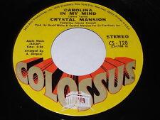 Crystal Mansion: Carolina In My Mind / If I Live 45