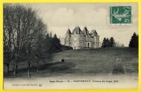 cpa Ecrite en 1909 PARTHENAY (Deux Sèvres) CHÂTEAU des LOGES