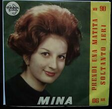 Mina – Prendi Una Matita/Soltanto Ieri 45 giri 1961 NM/NM Italdisc