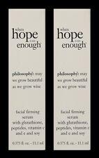 Philosophy WHEN HOPE IS NOT ENOUGH Facial Firming Serum .375 oz BNIB (2 Pack)