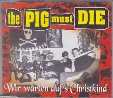 THE PIG MUST DIE Wir warten auf's Christkind mCD (1995 Impact)