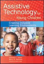 Assistive Technology for Young Children: Creating Inclusive Learning Environment