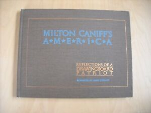 Milton Caniff's America, Reflections of a Drawingboard Patriot, Limited Ed