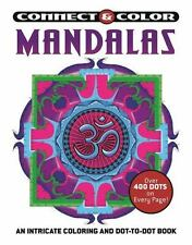 Connect and Color: Mandalas: An Intricate Coloring and Dot-to-Dot Book: By Pu...