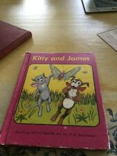 Vintage KITTY and JAMES 1967 very colorfully illustrated storybook or reader