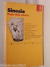 ELOGIO DELLA CALVIZIE Sinesio di Cirene A cura di Anna Rotunno La Biblioteca