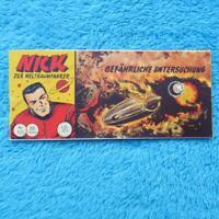 """NICK Nr 135 """"Gefährliche Untersuchung"""" Der Weltraumfahrer Piccolo Lehning Z2"""