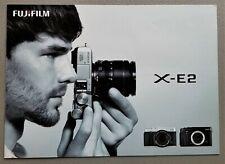 Fujifilm X-E2 Mirrorless Digital Camera Brochure - Full Color Original - 15 pgs