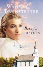 Brides of Lehigh Canal: Betsy's Return by Wanda E. Brunstetter (2010, Paperback)