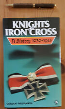 Knights of the Iron Cross: A History 1939-1945 by Gordon Williamson