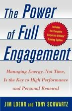 Jim Loehr and Tony Schartz~THE POWER OF FULL ENGAGEMENT~SIGNED 1ST/DJ~NICE COPY